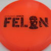 Felon - orange - lucid - black - 304 - 169g - 3311 - pretty-flat - neutral