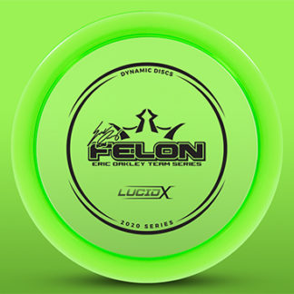 Dynamic Discs Lucid-X Felon in green plastic, also known as Eric Oakley Felon.